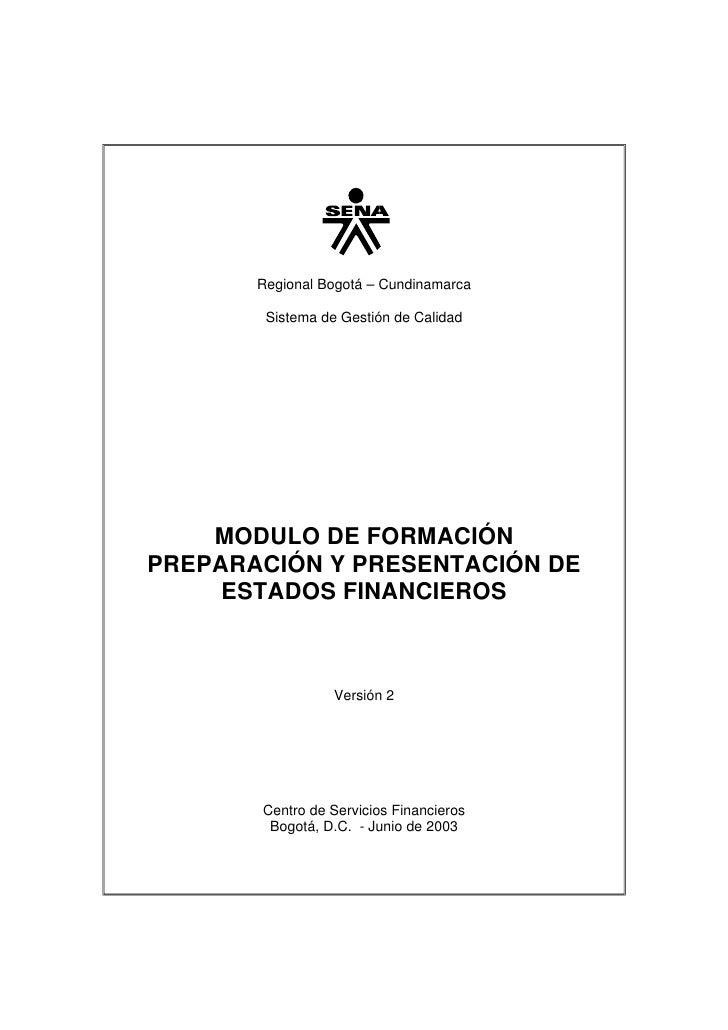 Regional Bogotá – Cundinamarca          Sistema de Gestión de Calidad         MODULO DE FORMACIÓN PREPARACIÓN Y PRESENTACI...