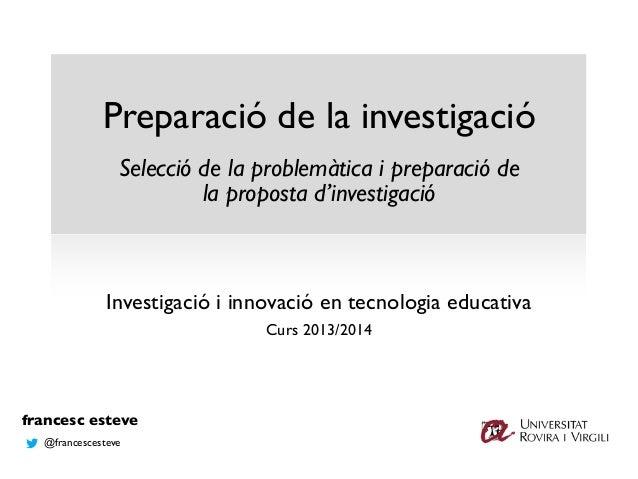 Preparació de la investigació