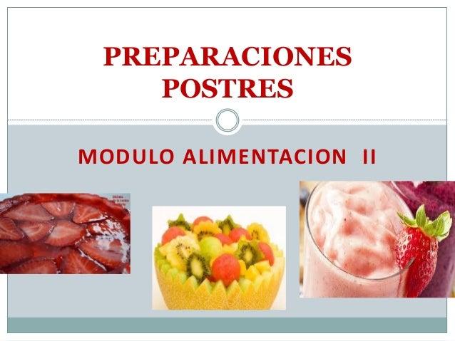 MODULO ALIMENTACION II PREPARACIONES POSTRES