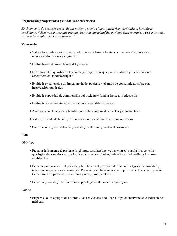 Preparación preoperatoria y cuidados de enfermeríaEs el conjunto de acciones realizadas al paciente previo al acto quirúrg...