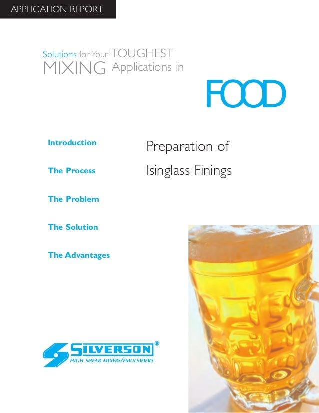 Food Industry Case Study: Preparing Isinglass Finings