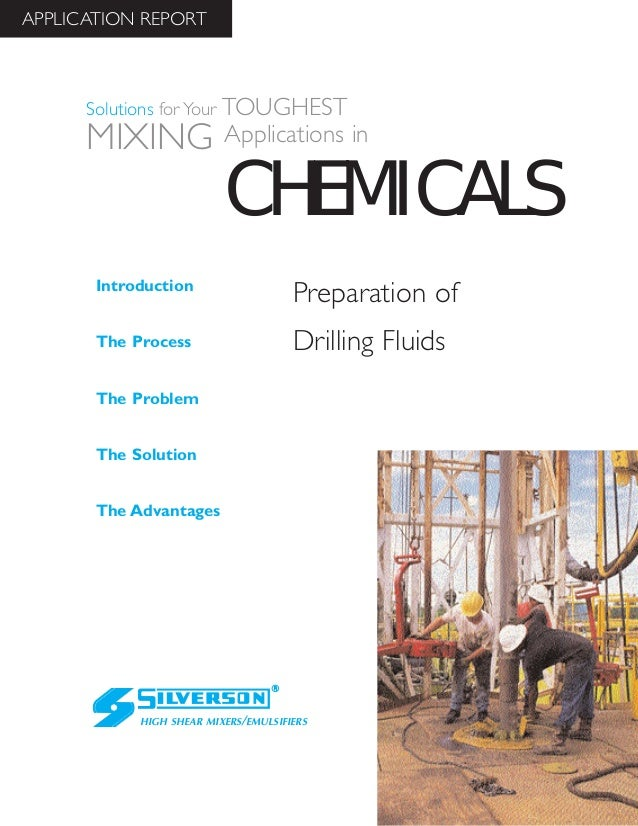 Chemical Industry Case Study: The Preparation of Drilling Fluids