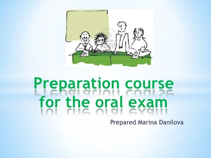 Preparation course for the oral exam