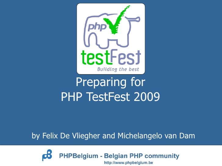 Prepare for PHP Test Fest 2009