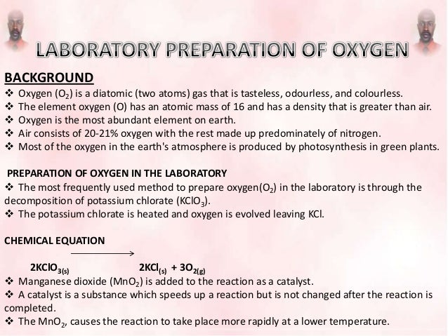 BACKGROUND  Oxygen (O2) is a diatomic (two atoms) gas that is tasteless, odourless, and colourless.  The element oxygen ...