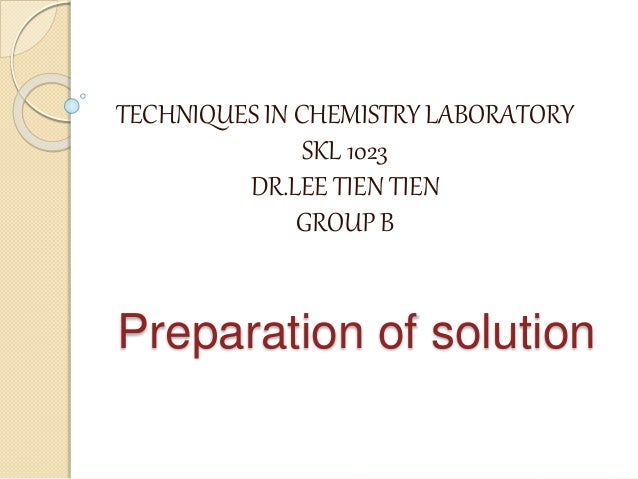 Chemistry : preparation of solution
