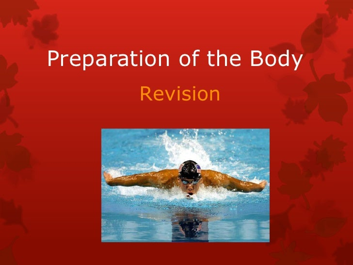 Preparation of the body revision 2012