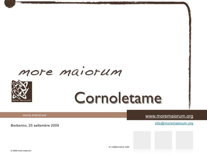 Cornoletame            more mairorum                                   www.moremaiorum.org                                ...