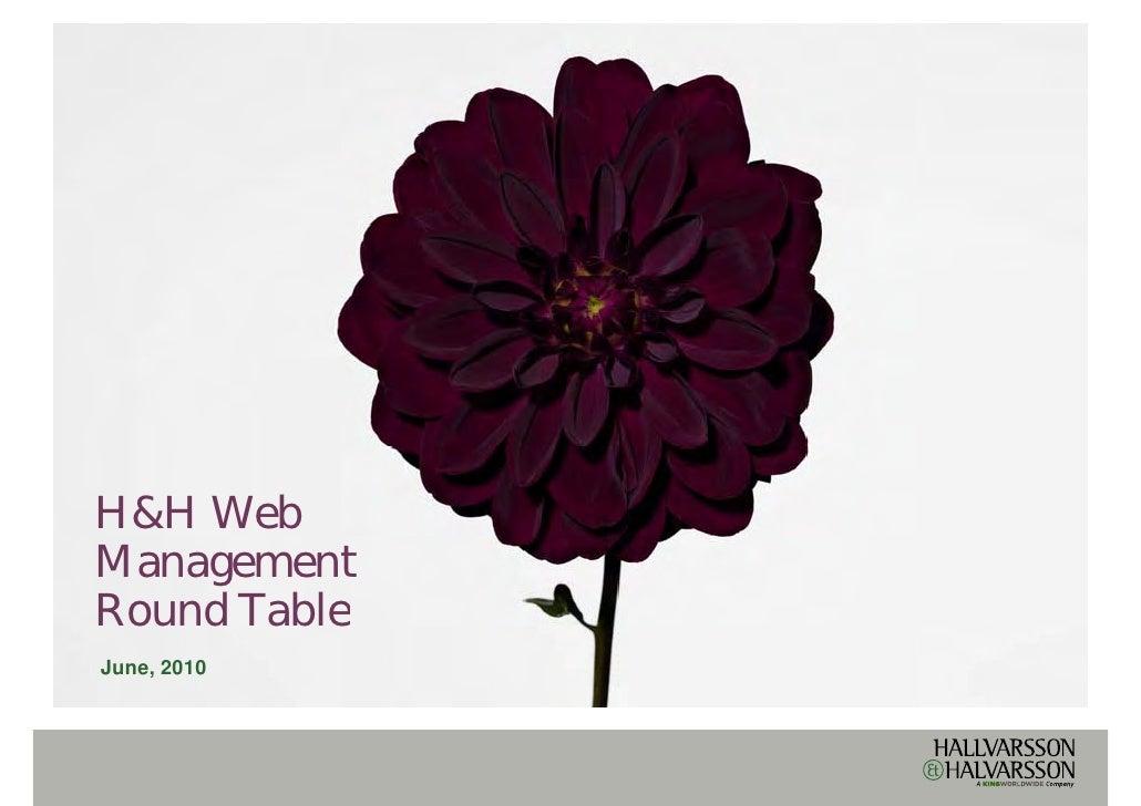 H&H Web Management Round Table  ou d ab e June, 2010