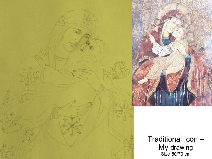 Traditional Icon – My  drawing Size 50/70 cm