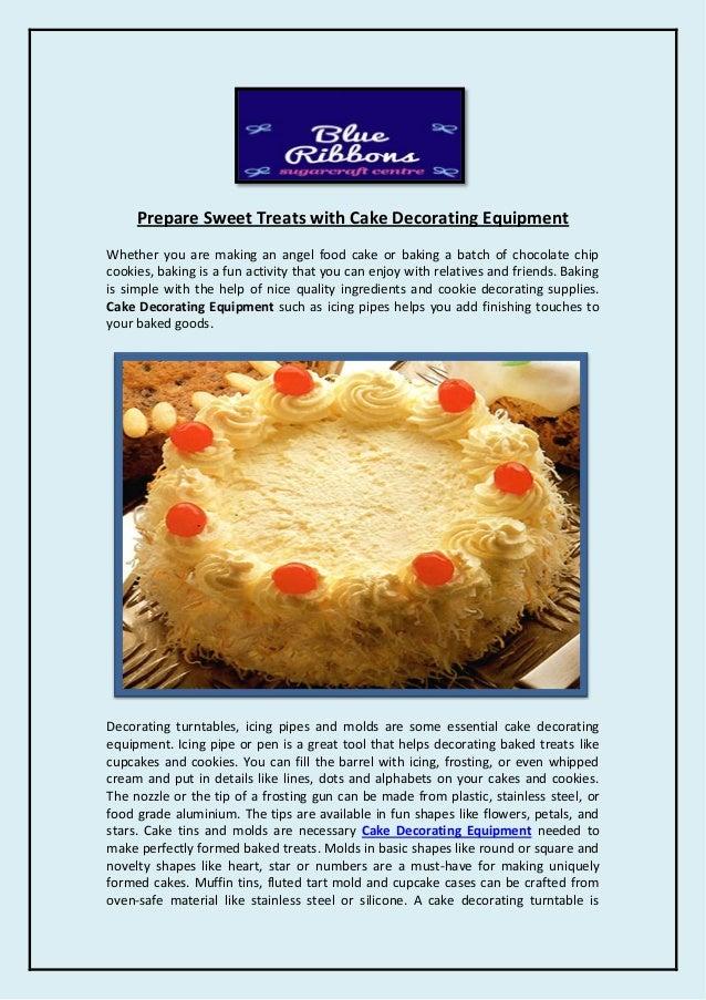 Prepare Sweet Treats with Cake Decorating Equipment
