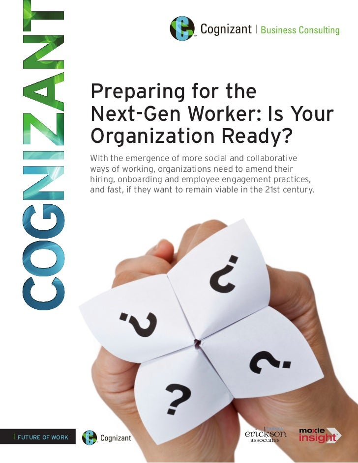 Preparing for the Next-Gen Worker: Is Your Organization Ready?