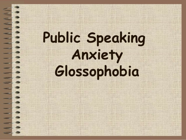 glossophobia fear public speaking How to overcome the fear of public speaking: 3 tips harvard extension school  cohen is an award-winning speaker who has delivered more than 100 courses and workshops on public speaking and .