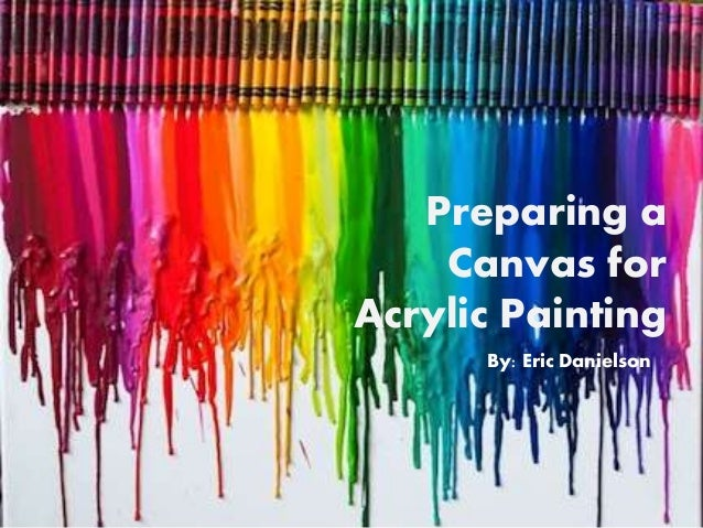 preparing a canvas for acrylic painting