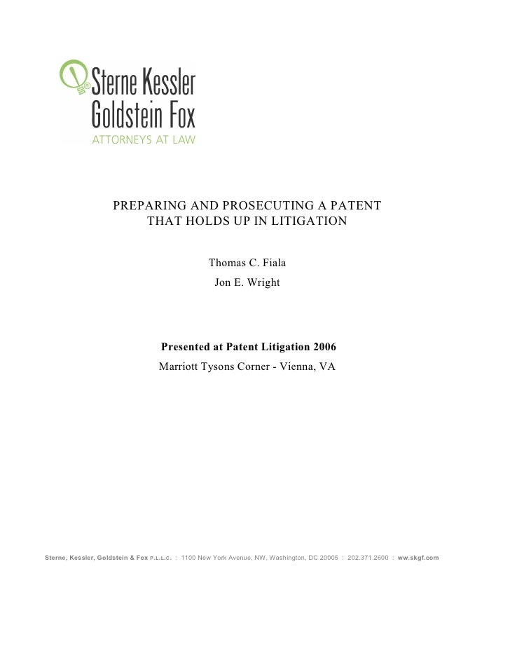 SKGF_Advisory_Preparing and Prosecuting a Patent that Holds up in Litigation_2006