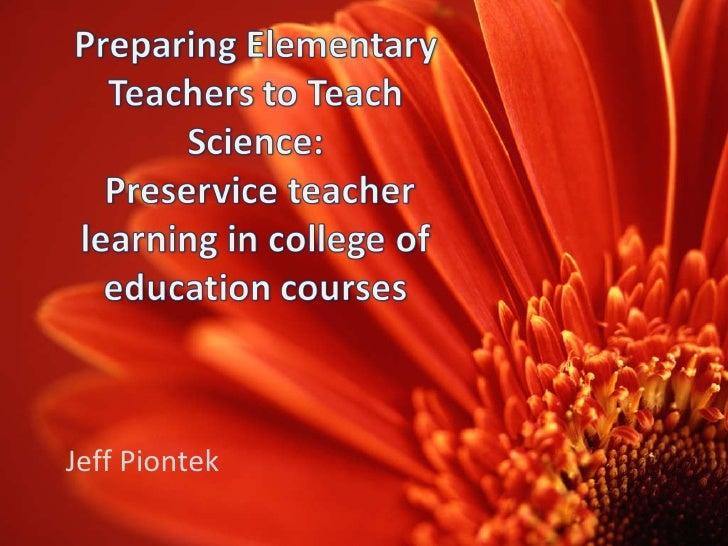 Preparing Elementary Teachers To Teach Science 2003