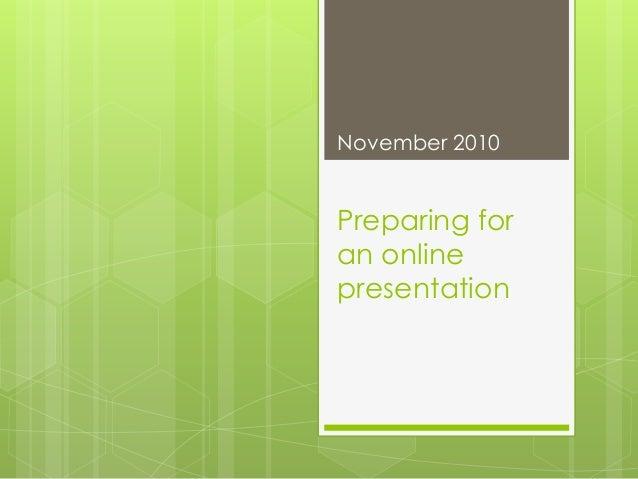 Preparing for an online presentation November 2010
