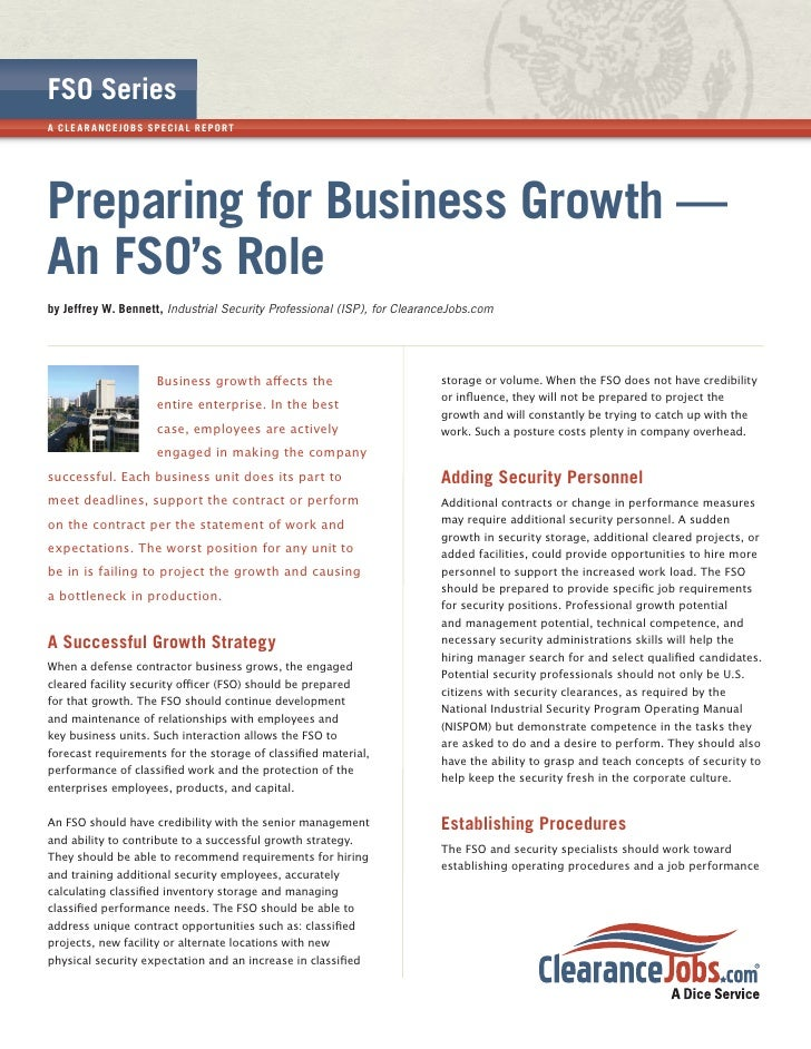 FSO SeriesA CL E A R A NCE JOB S SPECI A L R EP OR TPreparing for Business Growth —An FSO's Roleby Jeffrey W. Bennett, Ind...