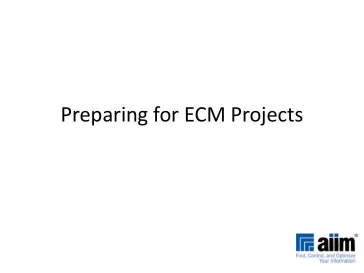 Preparing for ecm_projects