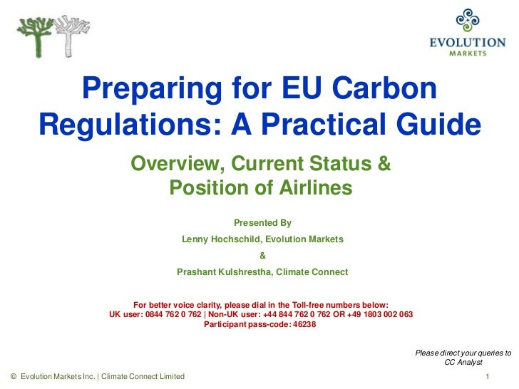 Preparing for EU Carbon       Regulations: A Practical Guide                                  Overview, Current Status &  ...