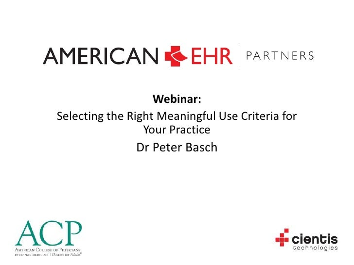 Selecting the Right Meaningful Use Criteria for Your Practice - October 25, 2010