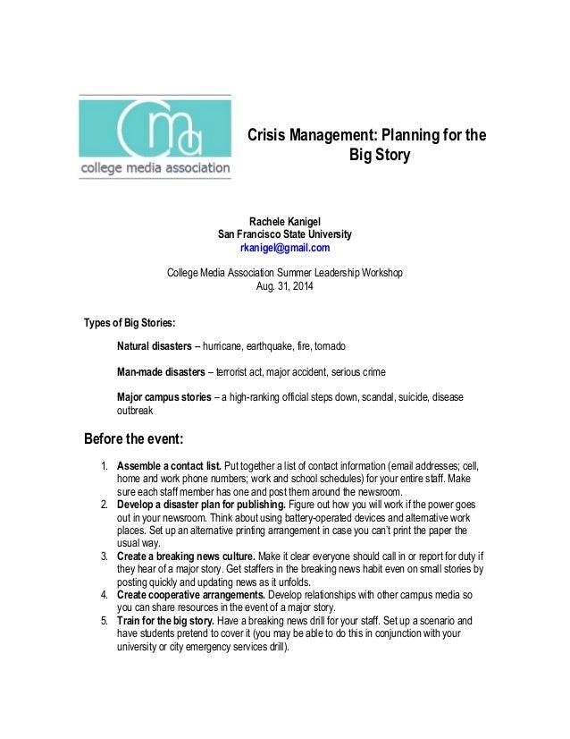 Crisis Management: Planning for the Big Story Rachele Kanigel San Francisco State University rkanigel@gmail.com College Me...