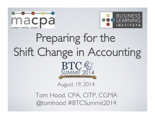 Preparing for the Shift Change in Accounting (and Business)