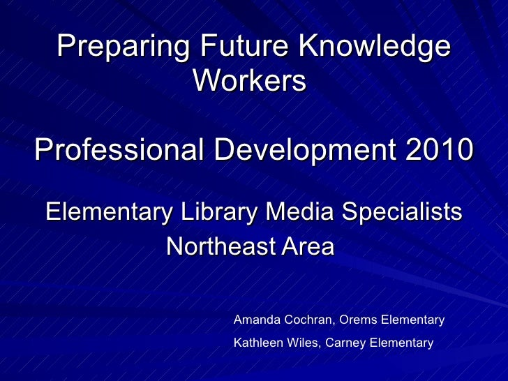 Preparing future knowledge workers ne
