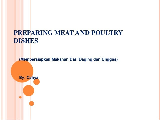 Preparing meat and poultry dishes