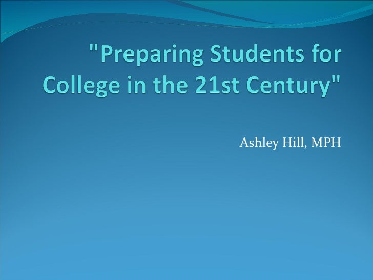 Preparing students for_college_in_the_21st (2)