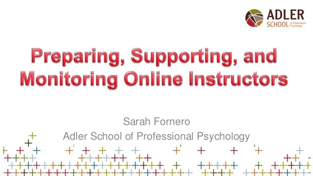 Preparing, Supporting, and Monitoring Online Instructors