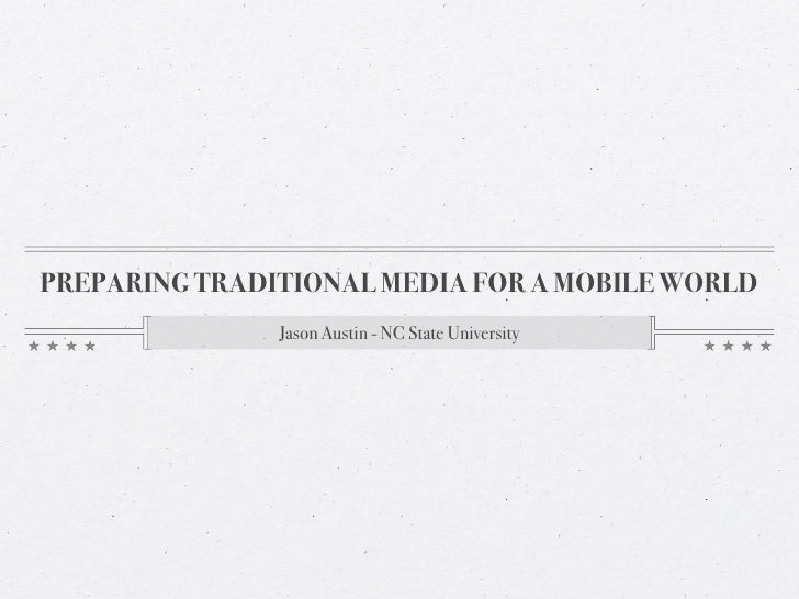 Preparing Traditional Media for a Mobile World