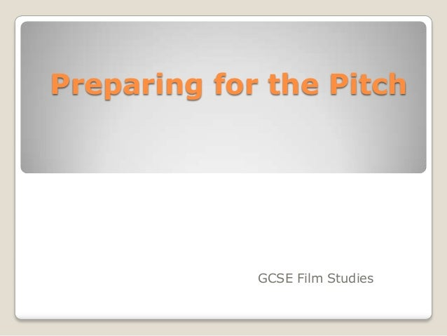 Preparing your pitch