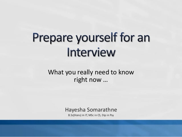 Preparing yourself for an inteview