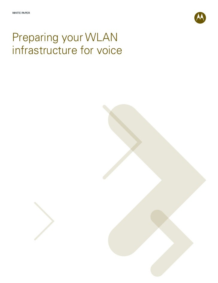 WHITE PAPERPreparing your WLANinfrastructure for voice