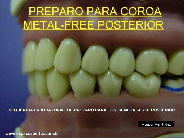Preparo para coroa metal free posterior