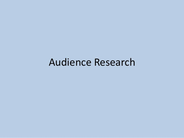 Preperation Audience Research