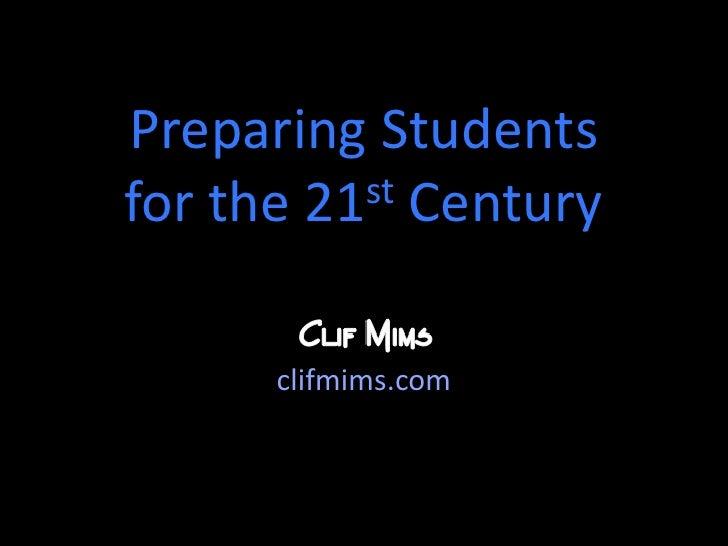 Prep for 21st century