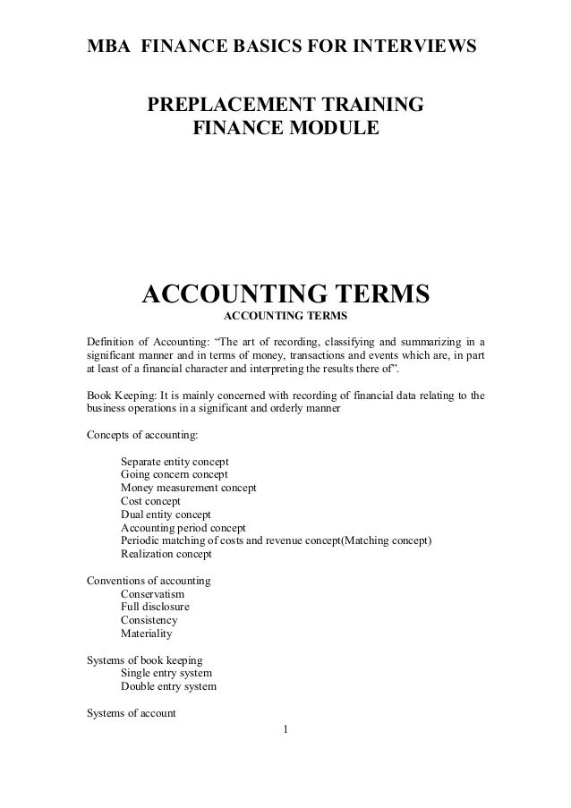 MBA FINANCE BASICS FOR INTERVIEWS PREPLACEMENT TRAINING FINANCE MODULE ACCOUNTING TERMS ACCOUNTING TERMS Definition of Acc...