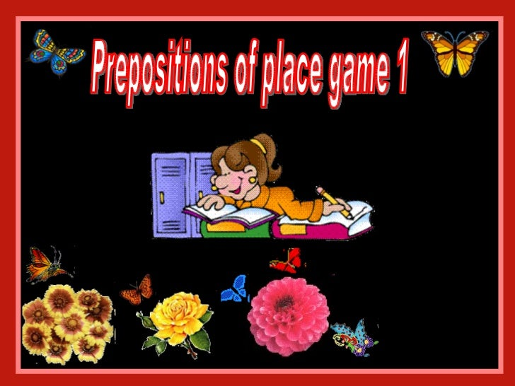 Prepositions of place game 1