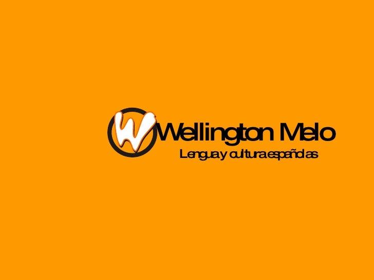 Wellington Melo Lengua y cultura españolas
