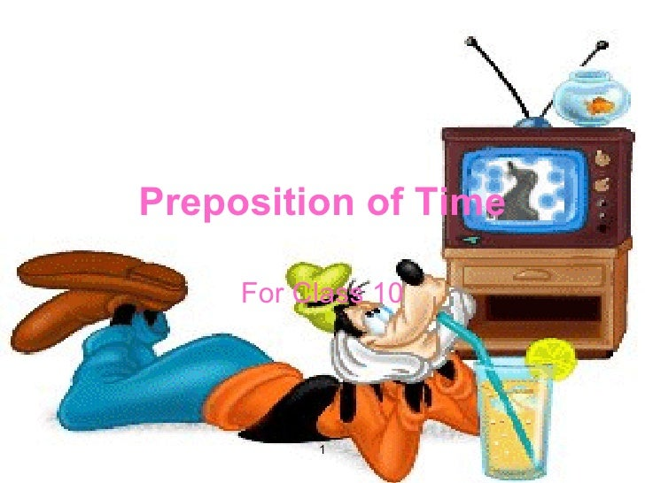 Preposition of Time For Class 10