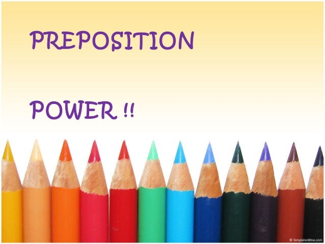 Preposition power-place