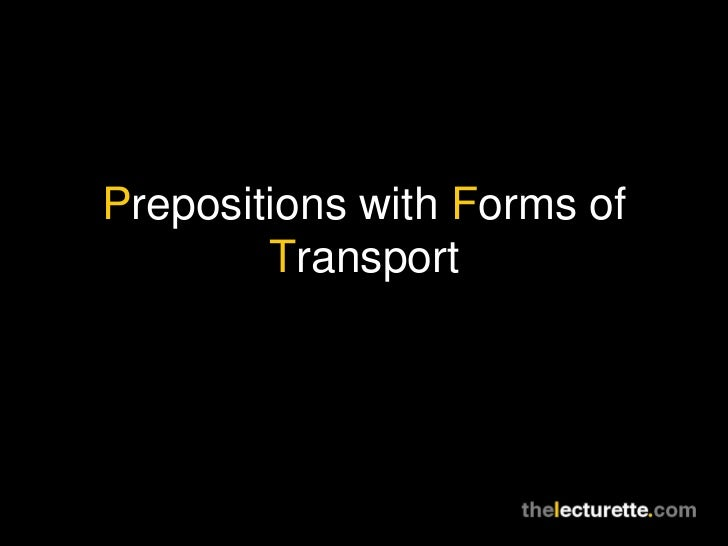 Prepositions with Forms of Transport