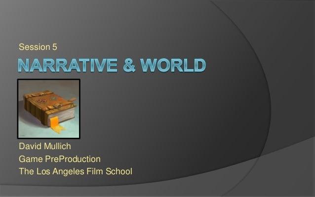 LAFS PREPRO Session 5 - Narrative and World