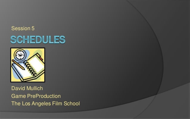 LAFS PREPRO Session 5 - Project Schedule
