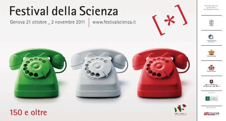 Festival della Scienza                                                                Sotto l'Alto Patronato              ...