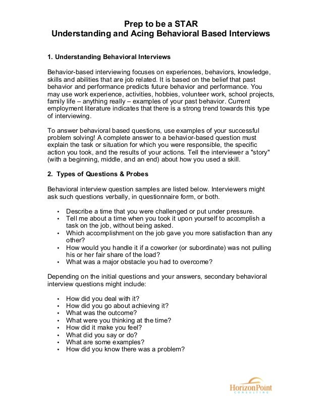 Prep to be a STAR Understanding and Acing Behavioral Based Interviews 1. Understanding Behavioral Interviews Behavior-base...