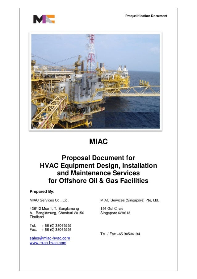 Prequalification DocumentMIACProposal Document forHVAC Equipment Design, Installationand Maintenance Servicesfor Offshore ...