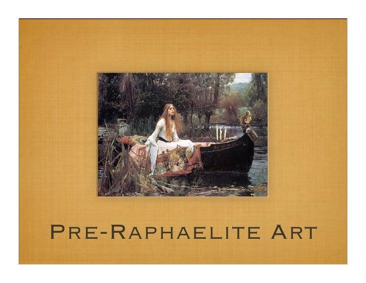 Pre Raphaelitesii